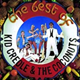 The Best Of Kid Creole & The Coconuts Kid Creole And The Coconuts