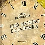 Uno nessuno ecentomila | Luigi Pirandello