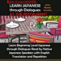 Learn Japanese through Dialogues: At the Restaurant (       UNABRIDGED) by Yumi Boutwell, Clay Boutwell Narrated by Clay Boutwell, Yumi Boutwell
