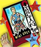 Traction Man Is Here! (Boston Globe-Horn Book Awards (Awards))