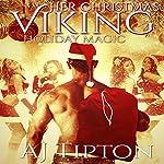 Her Christmas Viking: Holiday Magic: Her Elemental Viking, Book 5 | AJ Tipton