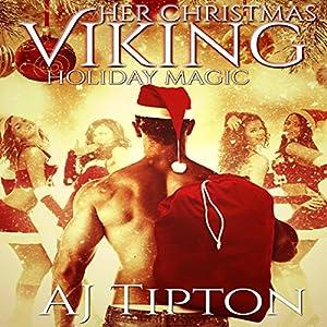 Her Christmas Viking: Holiday Magic Audiobook