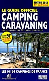 echange, troc Martine Duparc, Collectif - Guide officiel camping caravaning : Les 10164 campings de France