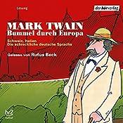 Bummel durch Europa 3: Schweiz, Italien | Mark Twain