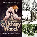 Johnny Wood (Spanish Edition) | Miguel Callejas