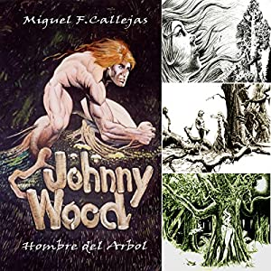 Johnny Wood (Spanish Edition) Audiobook