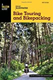 Basic Illustrated Bike Touring and Bikepacking (Basic Illustrated Series)