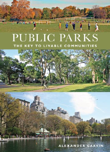 Public Parks: The Key to Livable Communities...