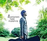 evergreen(初回生産限定盤)(デジタルミュージックキャンペーン対象商品)
