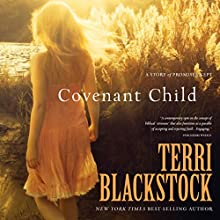 Covenant Child Audiobook by Terri Blackstock Narrated by Kirsten Potter