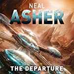 The Departure: Owner, Book 1 | Neal Asher