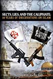 Sects, Lies, and the Caliphate: Ten Years of Observations on Islam