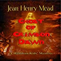 Ghost of Crimson Dawn: A Hamilton Kids' Mystery, Book 2 (       UNABRIDGED) by Jean Henry Mead Narrated by Chelsea Ward