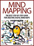 Mind Mapping: The Best Step-by-Step G...