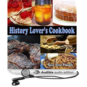 History Lover's Cookbook (Unabridged)
