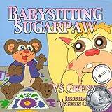 Babysitting SugarPaw ~ VS Grenier