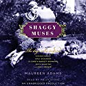 Shaggy Muses Audiobook by Maureen Adams Narrated by Polly Stone