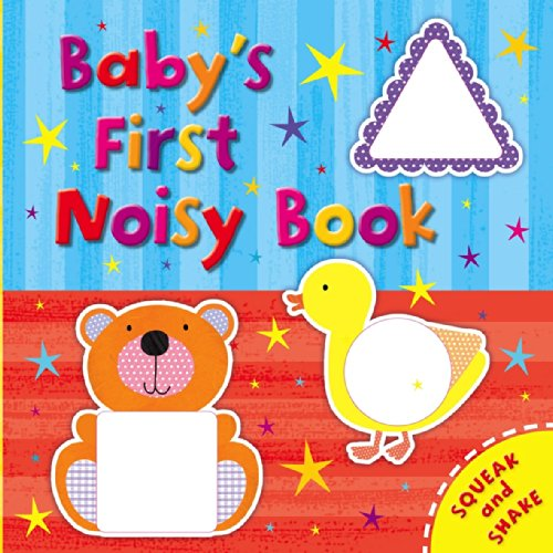 Baby's First Noisy Book (Baby's First Play Centre)