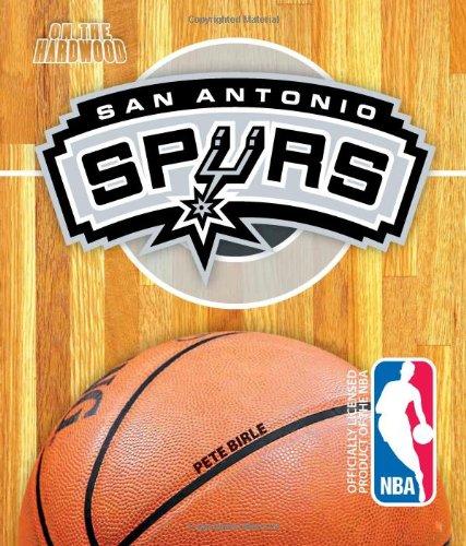 San Antonio Spurs (On the Hardwood: NBA Team Books)