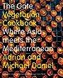 The Gate Vegetarian Cookbook: Where Asia meets the Mediterranean (Mitchell Beazley Food)