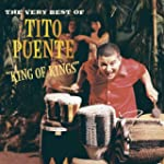 King of Kings: The Very Best of Tito...
