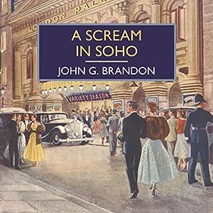 A Scream in Soho Audiobook