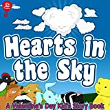 Hearts In The Sky [A Read-To-Me Valentines Day Book For Kids] (Big Red Balloon)