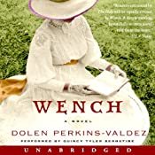 Wench: A Novel | [Dolen Perkins-Valdez]