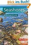 Seashores: An Ecological Guide