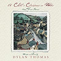 A Child's Christmas in Wales audio book