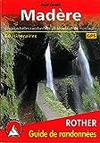 Madère - Les 50 plus belles randonnées pédestres. Avec GPS tracks