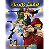 Flying Lead Modern Skirmish Rules for Guns, Guts and Glory ~ Andrea Sfiligoi