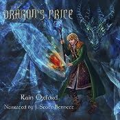 The Dragon's Price: The Sorcerer's Saga, Book 4 | Rain Oxford