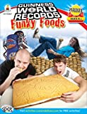Guinness World Records Funky Foods, Grades 3 - 5 (1609964640) by Pearson, Shirley
