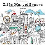 COLORIAGES CITYSCAPES CITES MERVEILLEUSES
