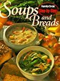 Family Circle Magazine Soups and Breads (