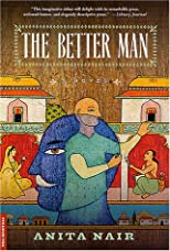 The Better Man: A Novel