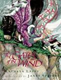 The Gates of the Wind (0152042644) by Lasky, Kathryn