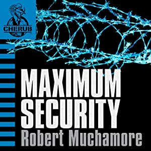 Cherub: Maximum Security Audiobook