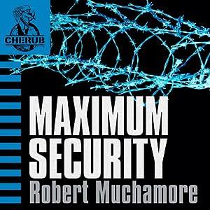 Cherub: Maximum Security Hörbuch