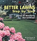 img - for Better Lawns Step by Step: Secrets for Beautifying Your Landscape book / textbook / text book