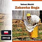 Zabawka Boga | Tadeusz Biedzki
