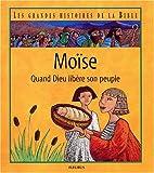 echange, troc Karine-Marie Amiot, François Champagnac, Christophe Raimbault - Moïse - Quand Dieu libère son peuple