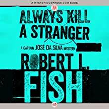 Always Kill a Stranger (       UNABRIDGED) by Robert L. Fish Narrated by Joel Richards