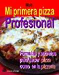 Mi Primera Pizza Profesional (Spanish...