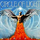 Rebirth ~ Circle Of Light