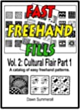 Fast Freehand Fills - Vol. 2 Cultural Flair Part 1