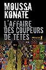 L'affaire des coupeurs de têtes par Konaté