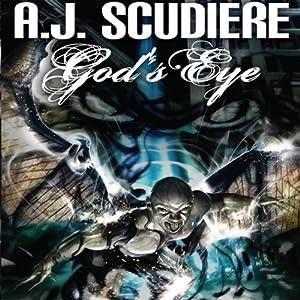 God's Eye | [A. J. Scudiere]