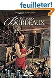 Ch�teaux Bordeaux, Tome 3
